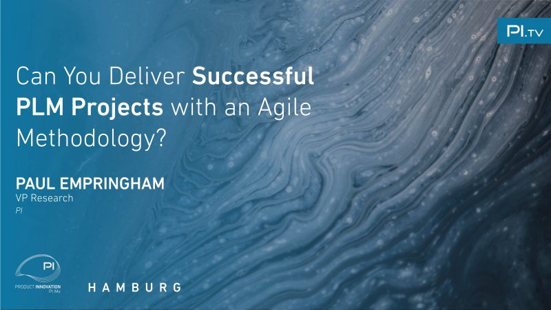 Can You Deliver Successful PLM Projects with an Agile Methodology? video thumbnail