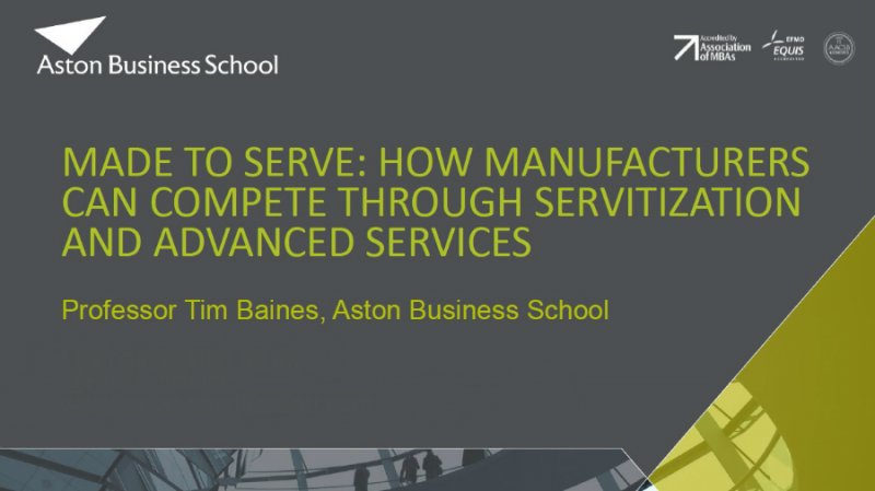 Made to Serve - How are Manufacturers Leveraging Servitization as a Competitive Advantage? video thumbnail