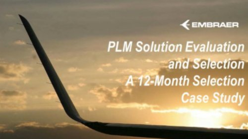 PLM Solution Evaluation and Selection - A 12-Month Selection Case Study